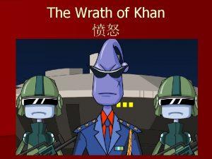 The Wrath of Khan The Wrath of Khan