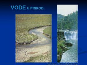VODE U PRIRODI preuzeto iz Wicander R Monroe
