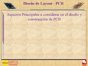 Diseo de Layout PCB Aspectos Principales a considerar