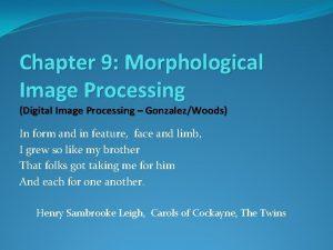 Chapter 9 Morphological Image Processing Digital Image Processing