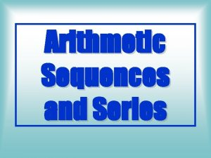 Arithmetic Sequences and Series Sequences List with commas
