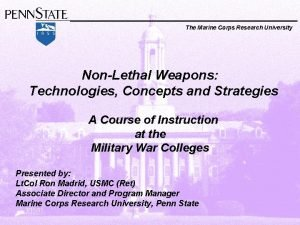 The Marine Corps Research University NonLethal Weapons Technologies