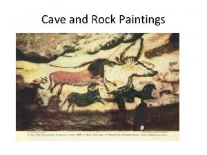Cave and Rock Paintings Did you know Humans
