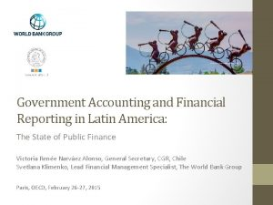 Government Accounting and Financial Reporting in Latin America