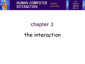 chapter 3 the interaction What is interaction communication