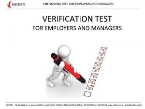 VERIFICATION TEST FOR EMPLOYERS AND MANAGERS VERIFICATION TEST
