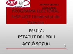 ESTATUT DEL PDI I ACCI SOCIAL PROGRAMA ELECTORAL