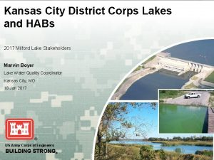 Kansas City District Corps Lakes and HABs 2017