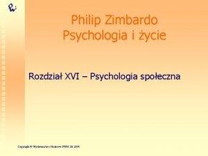 Philip Zimbardo Psychologia i ycie Rozdzia XVI Psychologia
