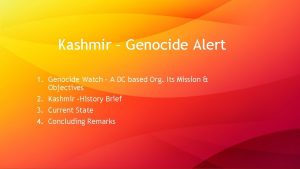 Kashmir Genocide Alert 1 Genocide Watch A DC