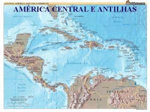 AMRICA CENTRAL E ANTILHAS PASES COMPONENTES DA AMRICA