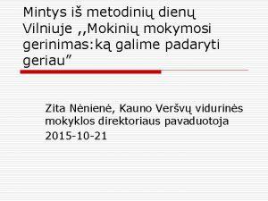 Mintys i metodini dien Vilniuje Mokini mokymosi gerinimas