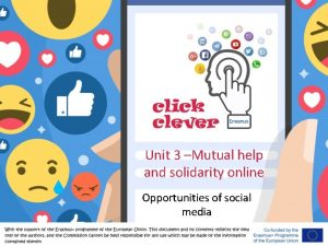 Unit 3 Mutual help and solidarity online Opportunities