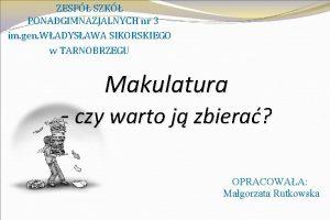 ZESP SZK PONADGIMNAZJALNYCH nr 3 im gen WADYSAWA