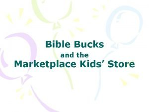 Bible Bucks and the Marketplace Kids Store What