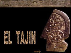 El sitio arqueolgico El Tajn Ubicado en el