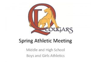 Spring Athletic Meeting Middle and High School Boys