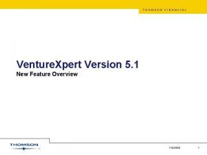THOMSON FINANCIAL Venture Xpert Version 5 1 New