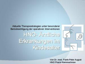 Aktuelle Therapiestrategien unter besonderer Bercksichtigung der operativen Interventionen