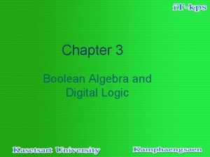 Chapter 3 Boolean Algebra and Digital Logic 3