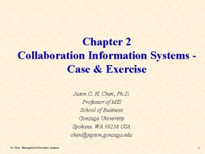 Chapter 2 Collaboration Information Systems Case Exercise Jason