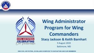 Wing Administrator Program for Wing Commanders Stacy Jackson