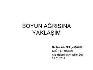 BOYUN ARISINA YAKLAIM Dr Nahide Gke AKIR KT