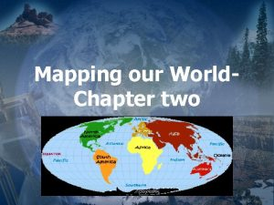 Mapping our World Chapter two 1 I Latitude