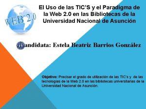 El Uso de las TICS y el Paradigma