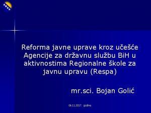 Reforma javne uprave kroz uee Agencije za dravnu