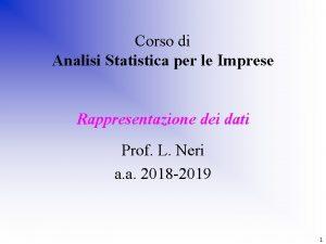 Corso di Analisi Statistica per le Imprese Rappresentazione