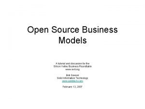 Open Source Business Models A tutorial and discussion