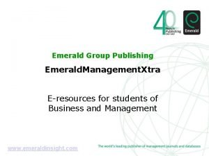 Emerald Group Publishing Emerald Management Xtra Eresources for
