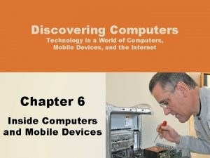 Discovering Computers Technology in a World of Computers