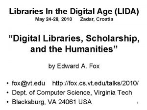 Libraries In the Digital Age LIDA May 24