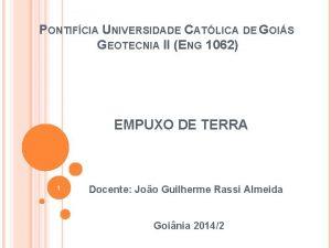 PONTIFCIA UNIVERSIDADE CATLICA DE GOIS GEOTECNIA II ENG