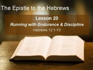 The Epistle to the Hebrews Lesson 20 Running