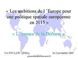 Les ambitions de l Europe pour une politique