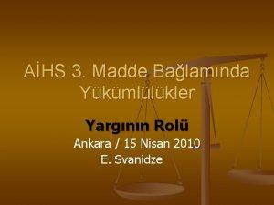 AHS 3 Madde Balamnda Ykmllkler Yargnn Rol Ankara