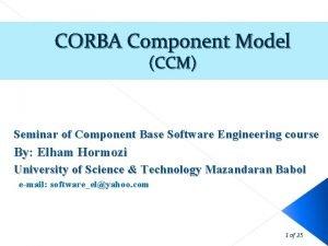 CORBA Component Model CCM Seminar of Component Base