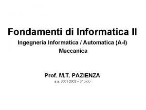 Fondamenti di Informatica II Ingegneria Informatica Automatica AI