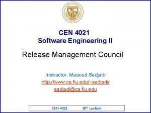 CEN 4021 Software Engineering II Release Management Council