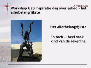 Workshop GZB Inspiratie dag over gebed het allerbelangrijkste
