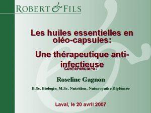 Les huiles essentielles en olocapsules Une thrapeutique antiinfectieuse