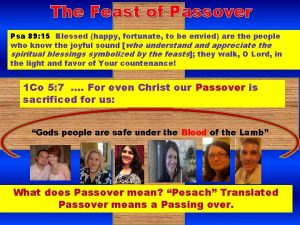 The Feast of Passover Psa 89 15 Blessed