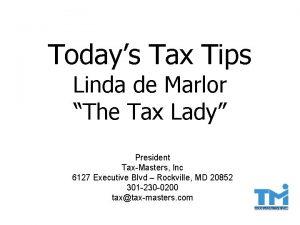 Todays Tax Tips Linda de Marlor The Tax
