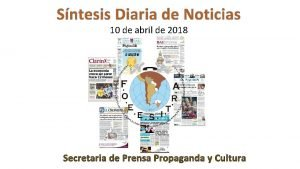 Sntesis Diaria de Noticias 10 de abril de