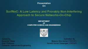 Presentation On Surf No C A Low Latency