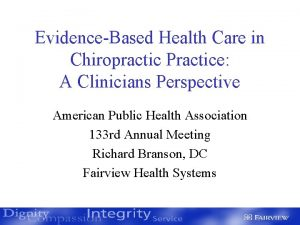 EvidenceBased Health Care in Chiropractic Practice A Clinicians