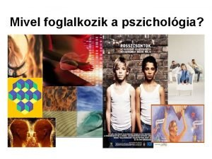 Mivel foglalkozik a pszicholgia Ajnlott irodalom l Galperin